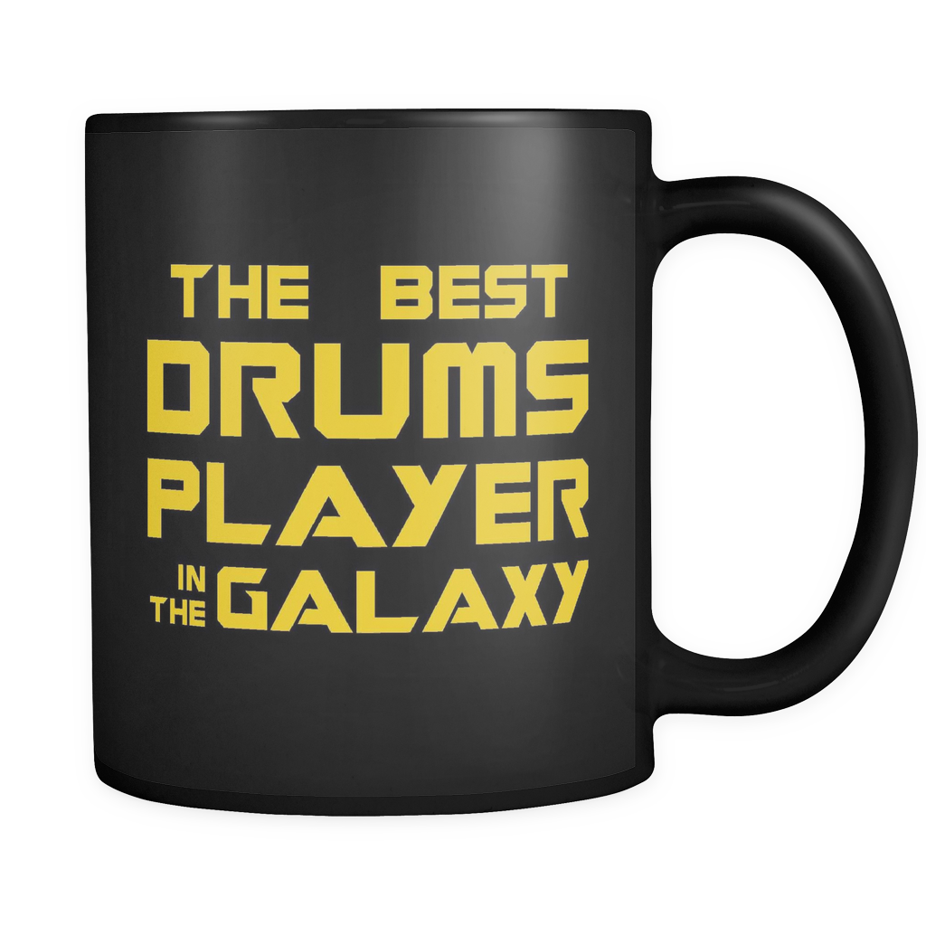 The Best Drums Player In The Galaxy Mug
