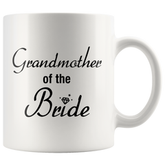 Grandmother Of The Bride White Mug