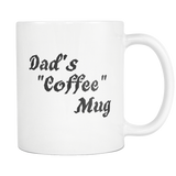 Dad's Coffee Mug (White Mug)