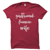 Girlfriend Fiancée Wife Shirt