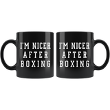 I'm Nicer After Boxing 11oz Black Mug