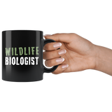 Wildlife Biologist 11oz Black Mug