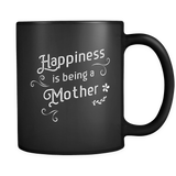 Happiness is Being a Mother Mug