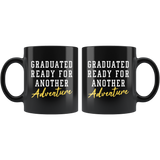 Graduated Ready For Another Adventure 11oz Black Mug