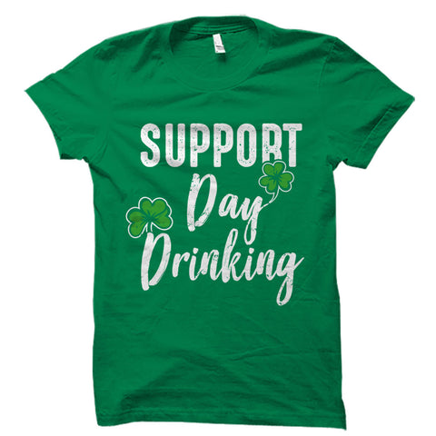 Support Day Drinking Shirt