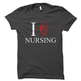 I Heart Nursing Shirt Love Nursing Tee