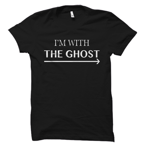 I'm With The Ghost Halloween Shirt