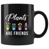 Plants Are Friends 11oz Black Mug