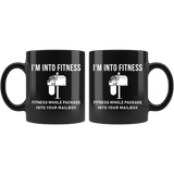 I'm Into Fitness Fitness Whole Package Into Your Mailbox 11oz Black Mug
