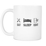Eat Sleep Edit Mug - Funny Film Editor Mug