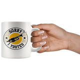 Sorry I Tooted (Trumpet) 11oz White Mug