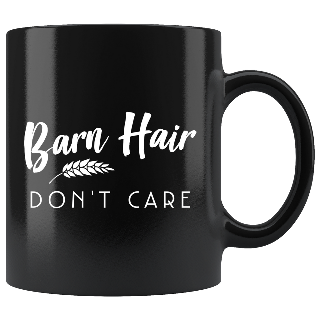 Barn Hair Don't Care 11oz Black Mug
