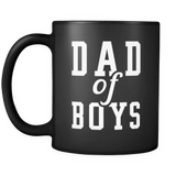 Dad of Boys Black Mug