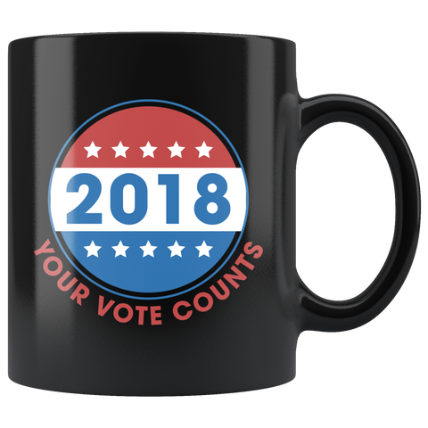 2018 Your Vote Counts 11oz Black Mug