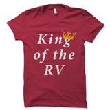 King Of The RV Shirt Funny Camper Tee