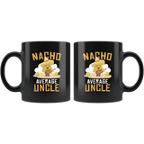 Nacho Average Uncle 11oz Black Mug