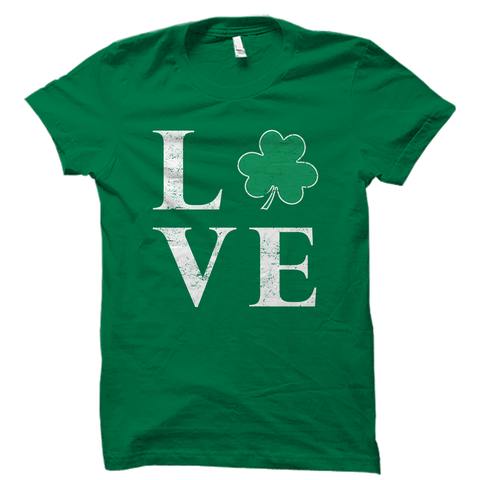 Irish Shamrock Love Shirt