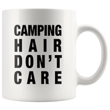 Camping Hair Don't Care White Mug