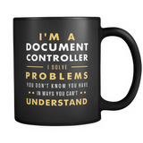 I'm A Document Controller Black Mug