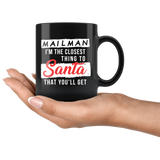 Mailman I'm The Closest Thing To Santa 11oz Black Mug