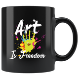 Art Is Freedom 11oz Black Mug