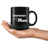 Dalmatian Mom 11oz Black Mug
