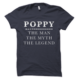 Poppy - The Man The Myth The Legend T-Shirt