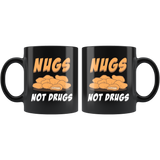 Nugs Not Drugs 11oz Black Mug