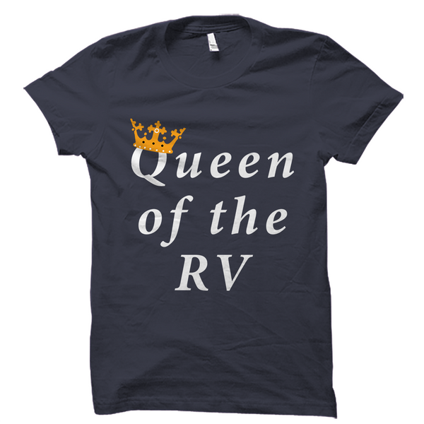 Queen Of The Rv Shirt Funny Women S Camper Tee Otzi Shirts