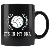 It's In My DNA (Volleyball) 11oz Black Mug