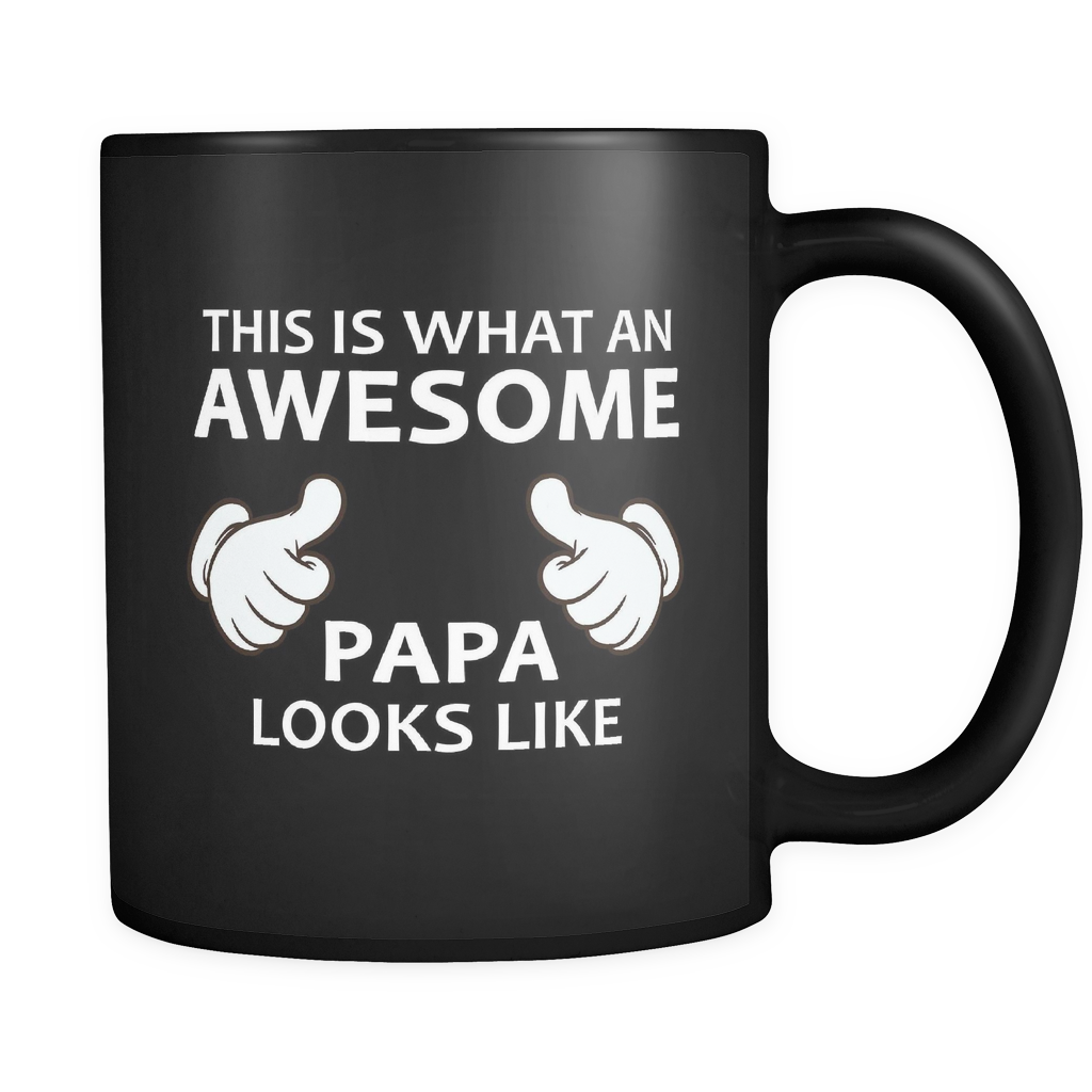 This is What an Awesome Papa Looks Like Black Mug