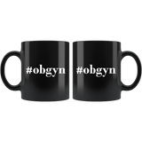#Obgyn 11oz Black Mug