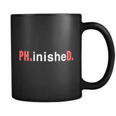 Ph.inisheD. Black Mug - Funny Ph.D. Graduation Mug
