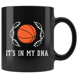 It's In My DNA (Basketball) 11oz Black Mug