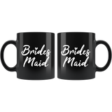 Bridesmaid 11oz Black Mug