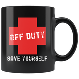 Off Duty Save Yourself 11oz Black Mug