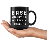Base Jumping Is My Therapy 11oz Black Mug