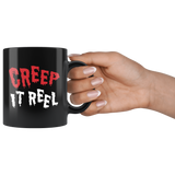 Creep It Real 11oz Black Mug
