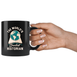The World's Greatest Historian 11oz Black Mug
