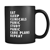 Eat Sleep Clinicals Panic - Nursing Student Mug