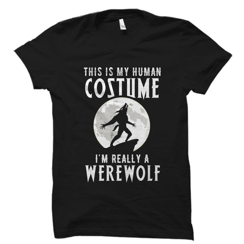 I'm Really A Werewolf Shirt