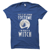 I'm Really A Witch Shirt