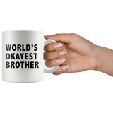 World's Okayest Brother White Mug