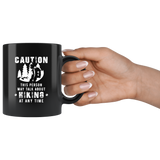 Caution This Person May Talk About Hiking At Any Time 11oz Black Mug