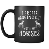 I prefer hanging out with my horses mug