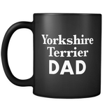 Yorkshire Terrier Dad Black Mug