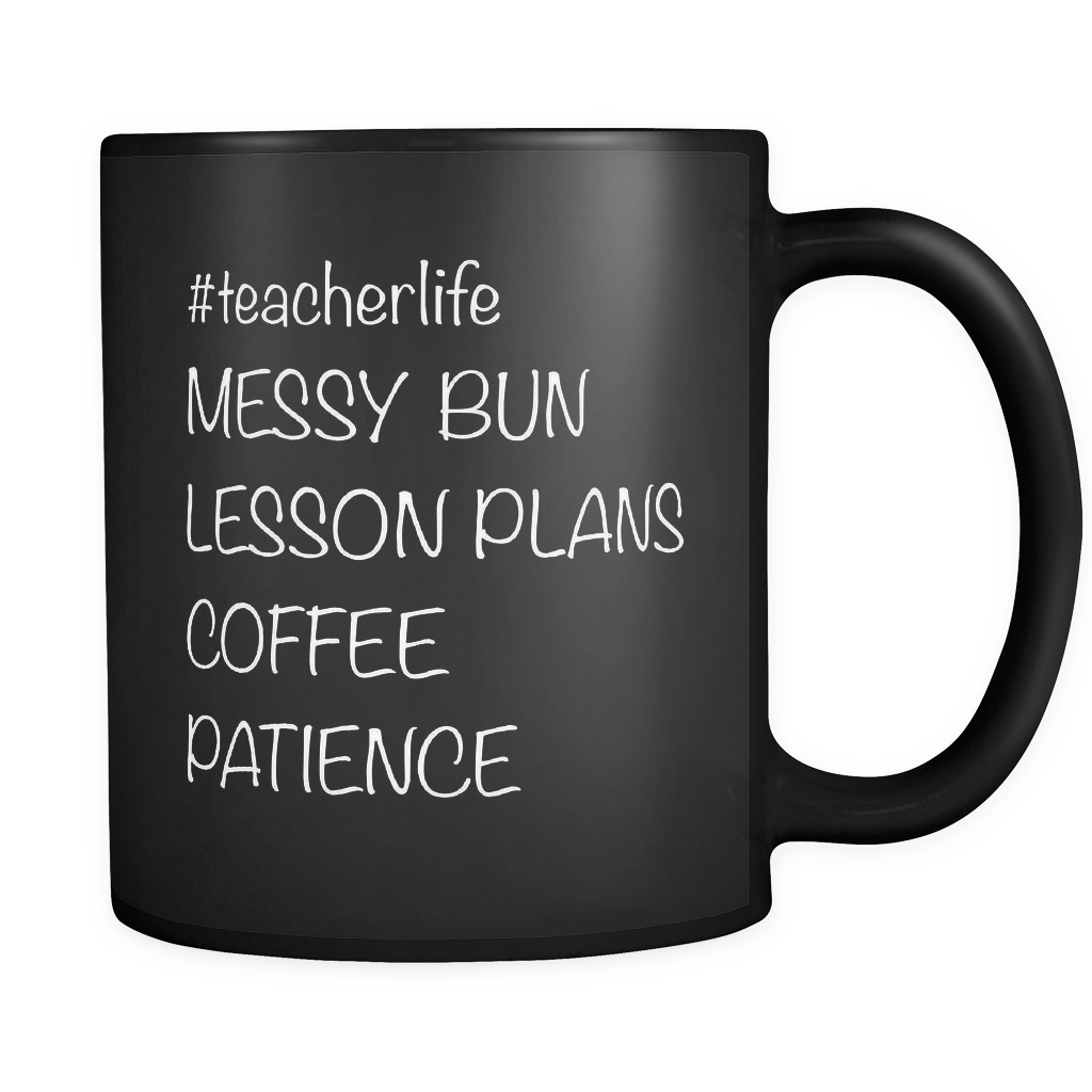 Teacherlife Messy Bun Black Mug