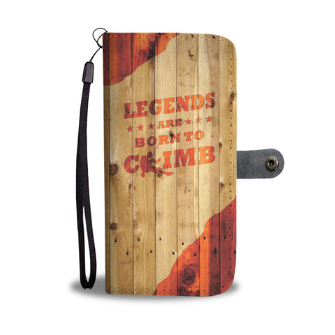 Awesome Climbing Phone Case | Legends Are Born to Climb
