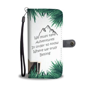 Awesome Adventures Phone Case | Where We Truly Belong