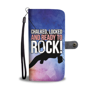Chalked Locked & Ready to Rock! Phone Wallet Case